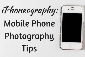 mobile-phone-photography-tips