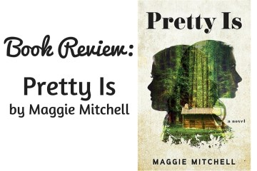 Pretty Is Maggie Mitchell Review