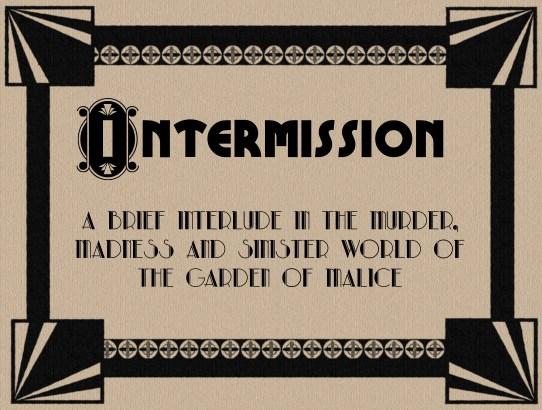 Intro Intermission!