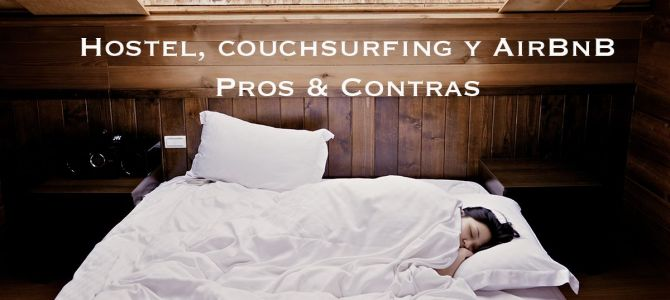 ¿Hostel, couchsurfing o AirBnB?
