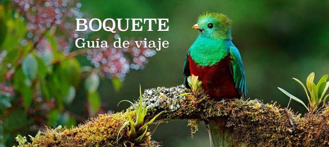 Guía de viaje: qué ver en Boquete