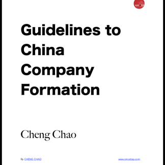 Guidelines to China Company Formation