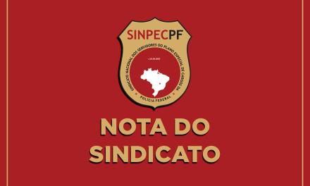 SINPECPF se manifesta acerca de supostas declarações do ministro da Justiça sobre mudanças na PF