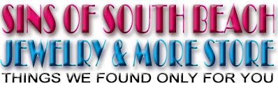 Sins of South Beach Jewelry & More Store - Things we found only for you