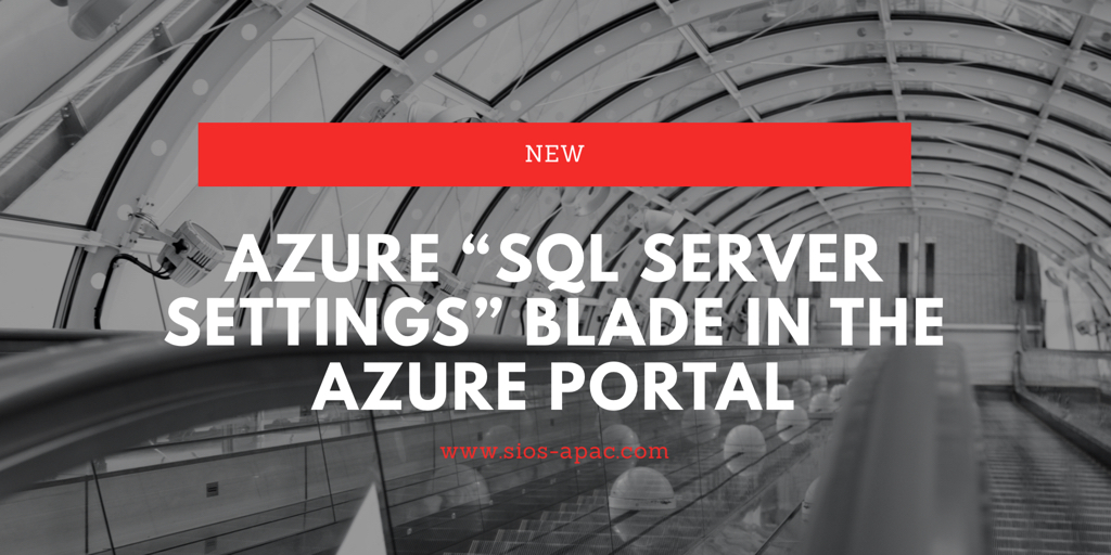 Azure门户中的新Azure SQL Server设置刀片