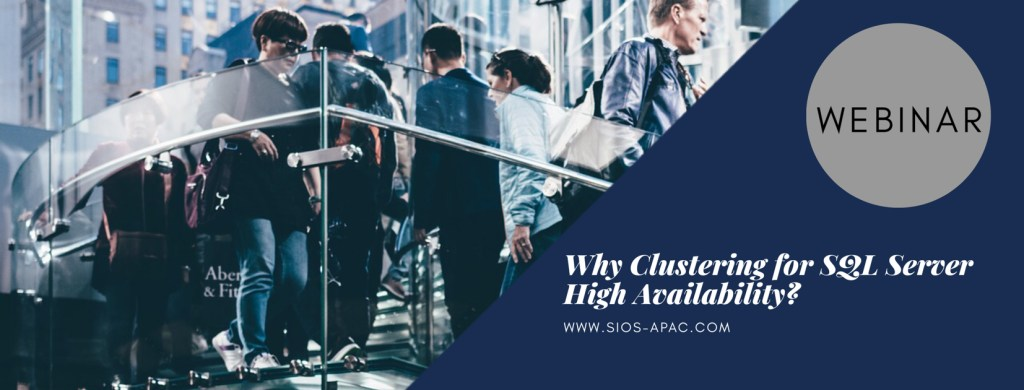 Why Clustering for SQL Server High Availability