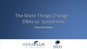 Webinar: DBAs versus Sysadmins in cloud availability