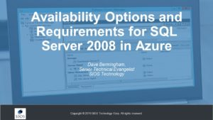 Webinar: Availability Options and Requirements for SQL Server 2008 in Azure