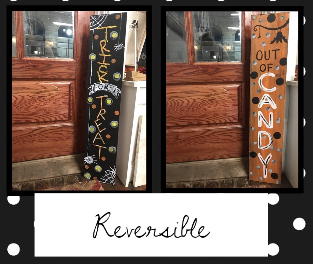 Trick or Treat reversible wood out of candy sign