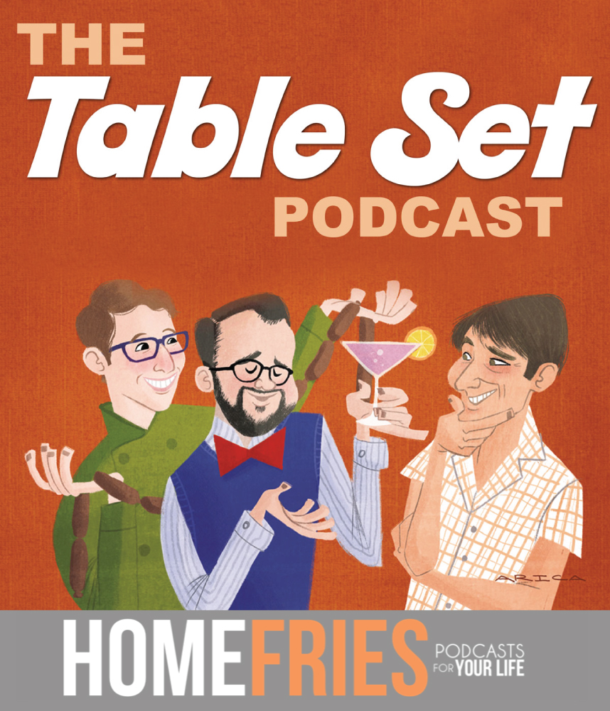 The Table Set Podcast on Homefries.com
