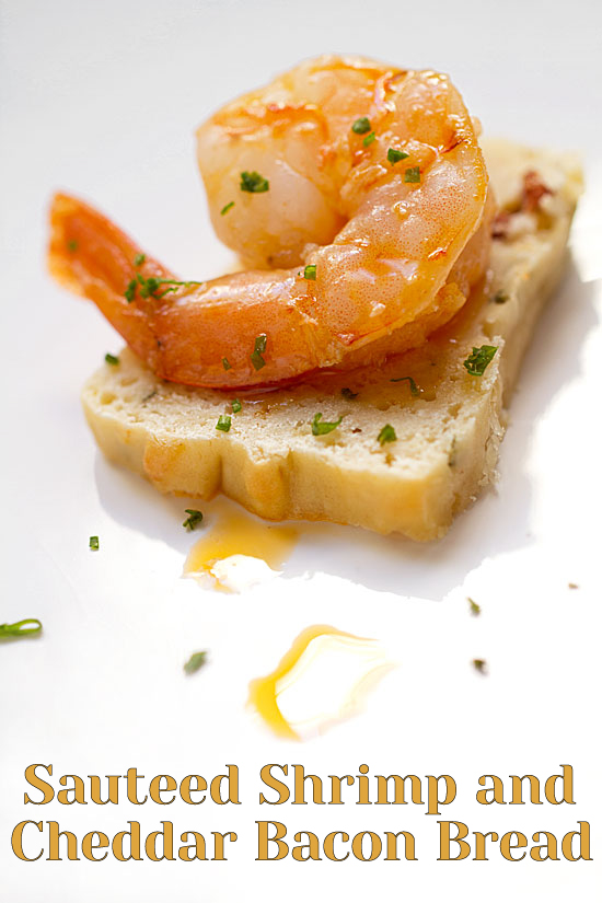 Sauteed Shrimp on Cheddar Bacon Bread