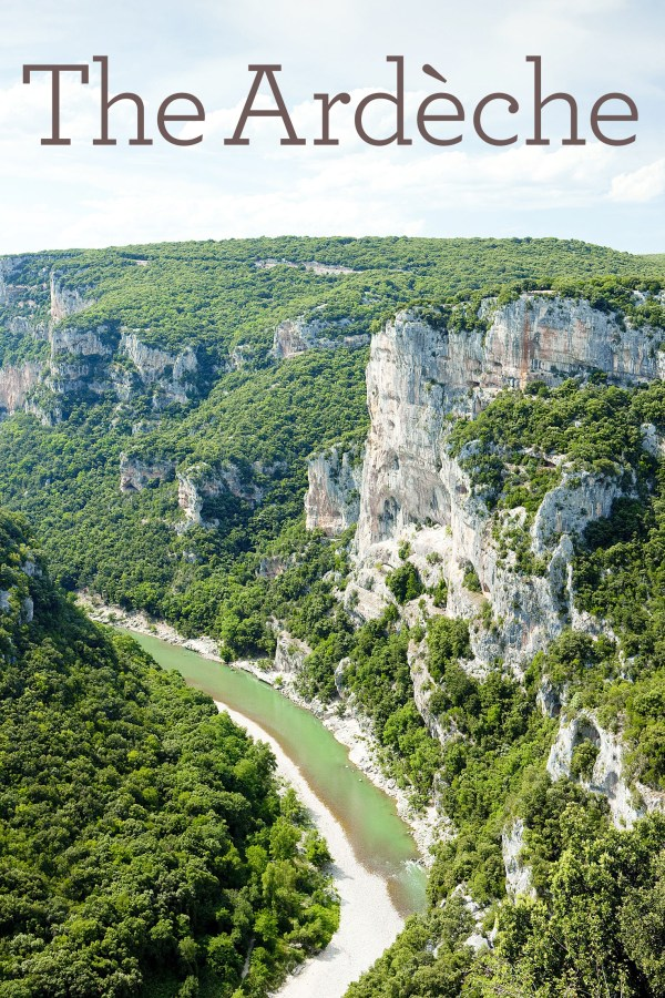 The Ardèche in the Rhône-Alps