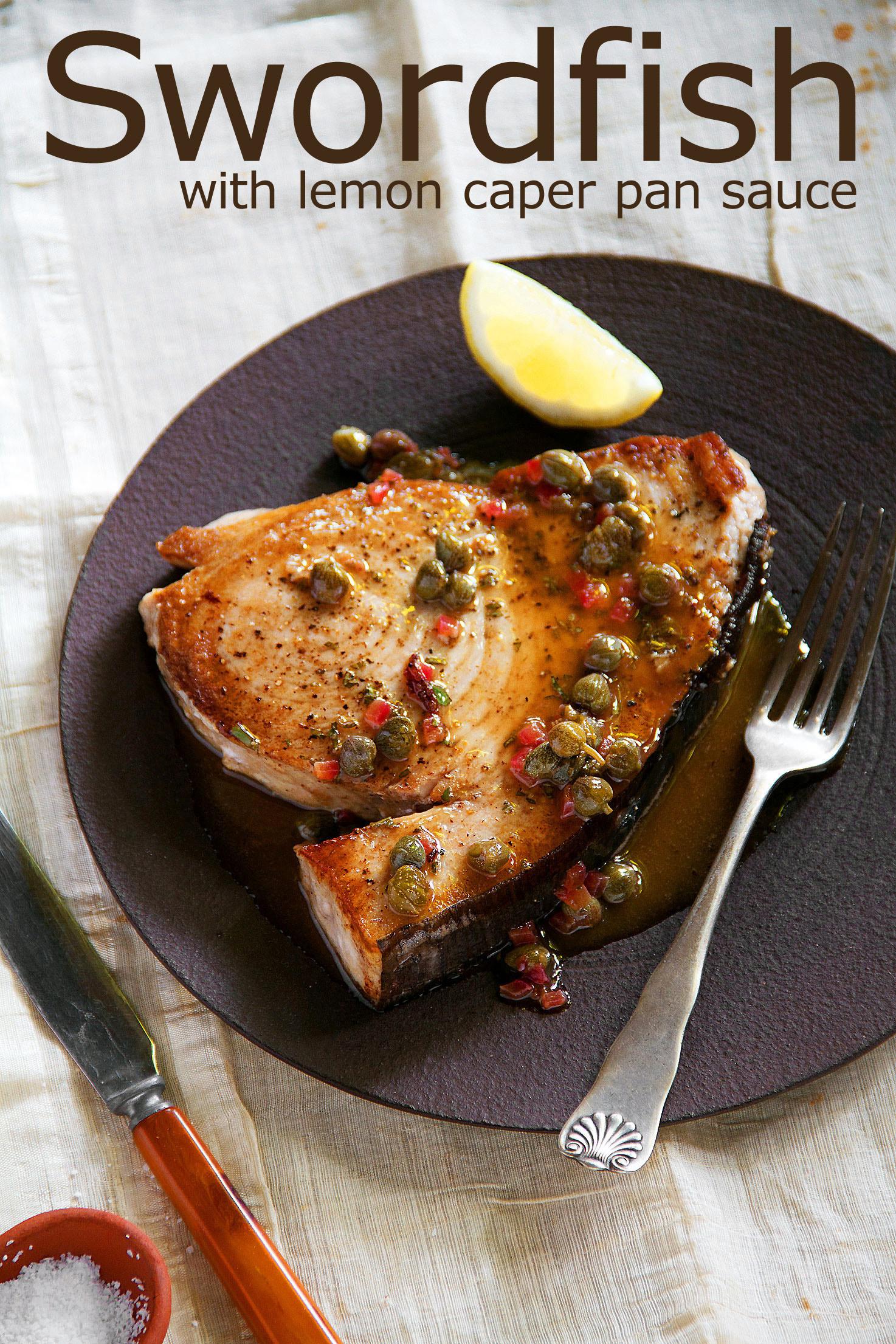 Swordfish with a Simple Pan Sauce