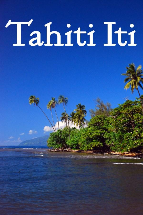 Tahiti Road Trip Part Two: Teahupo'o