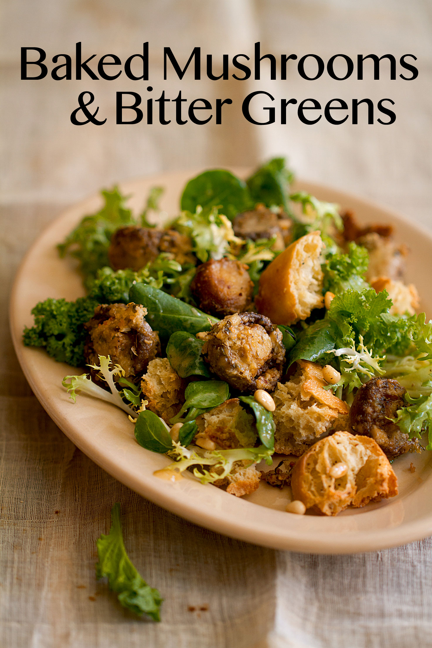 Baked Mushroom and Broken Bread Salad with Bitter Greens