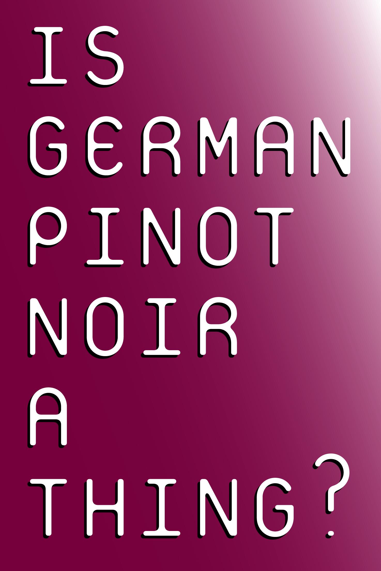 Austrian and German Pinot Noir Tasting