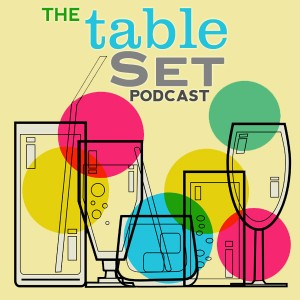 The Table Set Podcast