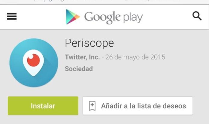 Periscope llegó a Android. Link de descarga