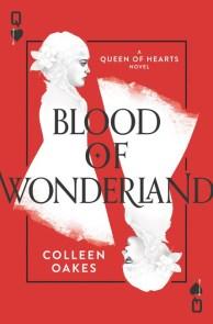 Blood of Wonderland, Colleen Oakes