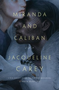 Miranda and Caliban, Jacqueline Carey