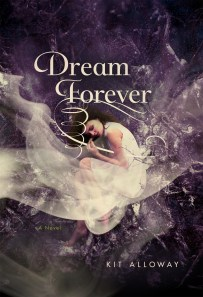 Dream Forever, Kit Alloway