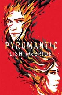 Pyromantic, Lish McBride