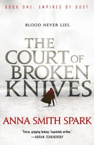 Court of Broken Knives, Anna Smith Spark