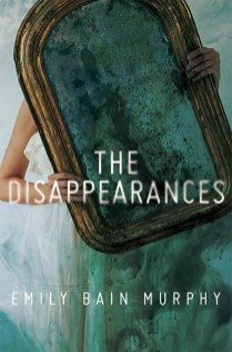 The Disapearances Emily Bain Murphy