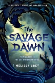 The Savage Dawn Melissa Grey