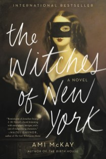 The Witches of New York Amy McKay