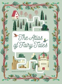 The Atlas of Fairy Tales