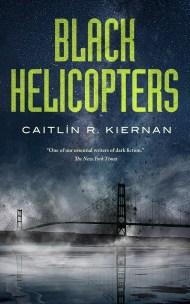 BlackHelicopters_CaitlinKiernan