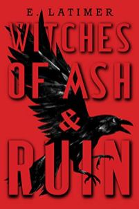 Witches of Ashes and Ruin'