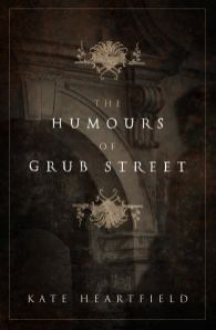 The Humours of Grub Street