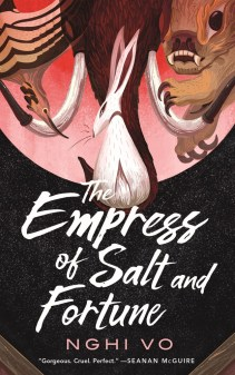 The Epress of Salt and Fortune