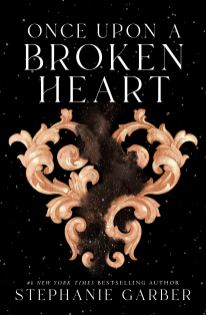 Once Upon A Broken Heart (Once Upon a Broken Heart 1)
