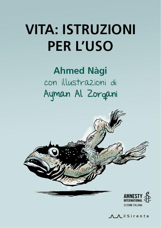 Vita: istruzioni per l'uso : Ahmed Nàgi / Ayman Al Zorqani