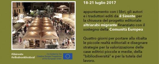 "Elba Book Festival <span class=""amp"">&amp;</span> Editrice il Sirente | 18–21 luglio 2017<span class=""wtr-time-wrap after-title""><span class=""wtr-time-number"">1</span>′ di lettura</span>"
