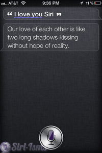 I Love You Siri... Siri Says You Have No Life