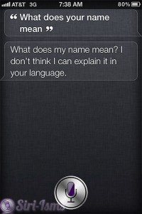 What Does Your Name Mean? - Siri Quotes