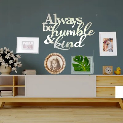 always stay humble and kind wall sign white
