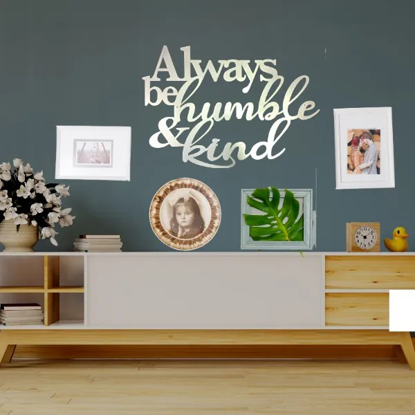 custom metal wall decor always stay humble and kind wall sign white