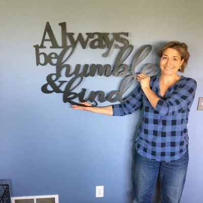 always be humble and kind wall sign