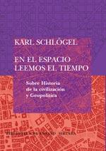 En el espacio leemos el tiempo - Karl Schlogel