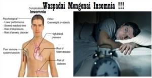 Waspadai Efek Komplikasi Yang Diakibatkan Insomnia Susah Tidur