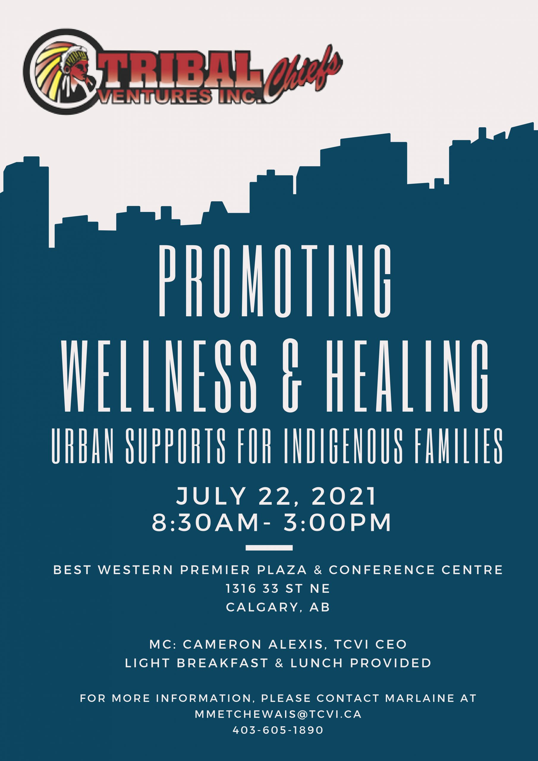 Read more about the article Promoting Wellness & Healing | Urban Supports for Indigenous Families hosted by Tribal Chiefs Ventures Inc.