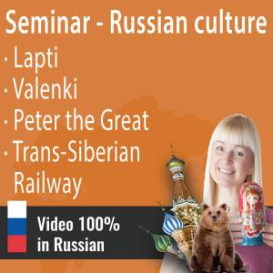 RUSSIAN CULTURE SEMINAR 2: TRADITIONAL FOOTWEAR || PETER THE GREAT || TRANS-SIBERIAN RAILWAY