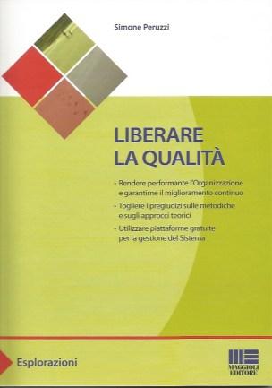 Liberare la qualità - Il libro