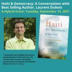 Haiti & Democracy: A Conversation with Author Laurent Dubois