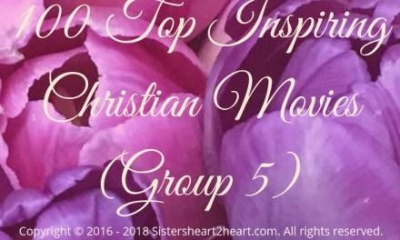 100 Top Inspiring Christian Movies (Group 5)